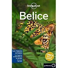 Belice 1 (Guías de País Lonely Planet)
