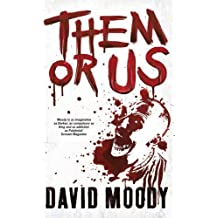 Them or Us (Hater Trilogy 3) by David Moody (2011-11-17)