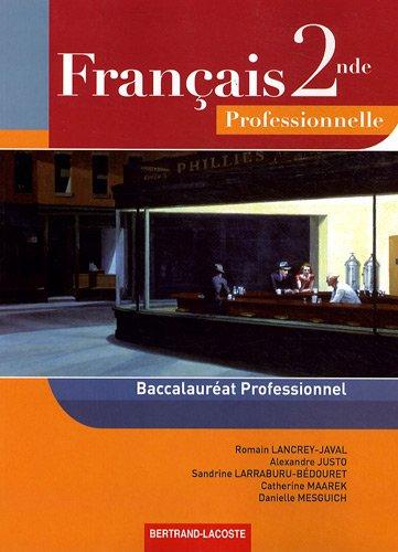 Français 2de professionnelle : Baccalauréat professionnel