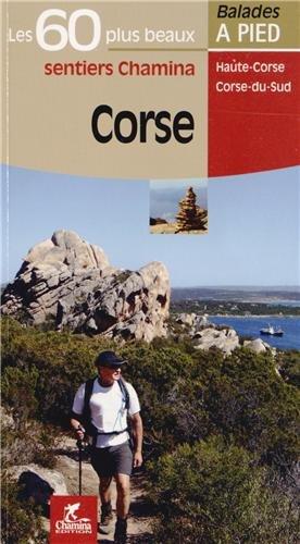 Corse : Les 60 plus beaux sentiers Chamina