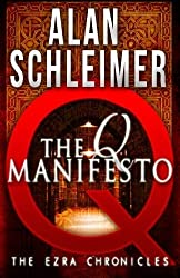 The Q Manifesto: The Ezra Chronicles (Volume 1) by Alan Schleimer (2013-02-11)