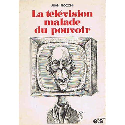 la television malade du pouvoir