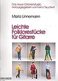 Maria Linnemann: Leichte Folklorestücke für Gitarre solo [Musiknoten] das neue Gitarrenstudio