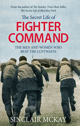 The Secret Life of Fighter Command (English Edition)