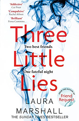 Three Little Lies: From the author of FRIEND REQUEST by [Marshall, Laura]