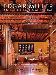 Edgar Miller and the Handmade Home: Chicago's Forgotten Renaissance Man