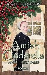 Amish Cinderella #1 (Amish Fairy Tales series)