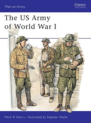 The US Army of World War I (Men-at-Arms) por Mark Henry