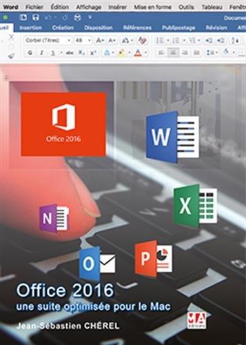 Office 2016, une suite optimise pour le Mac