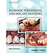 Economic Periodontal and Implant Dentistry (English Edition)