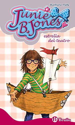 Junie B. Jones, estrella del teatro / Junie B., First Grader Shipwrecked