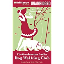 The Gordonston Ladies Dog Walking Club by Duncan Whitehead (2014-02-25)