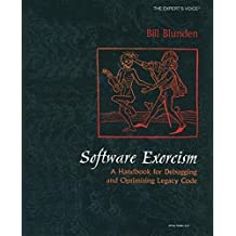 Software Exorcism by Bill Blunden (2014-08-25)