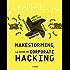Makestorming: Le guide du corporate hacking