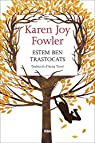Estem Ben Trastocats par Joy Fowler