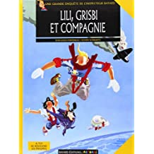 Inspecteur Bayard, tome 4. Lili, Grisbie et compagnie
