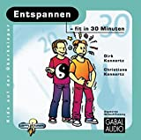 Entspannen - fit in 30 Minuten (Kids auf der Überholspur / Fit in 30 Minuten) - Dirk Konnertz