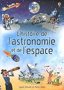 """Afficher """"L'histoire de l'astronomie et de l'espace"""""""