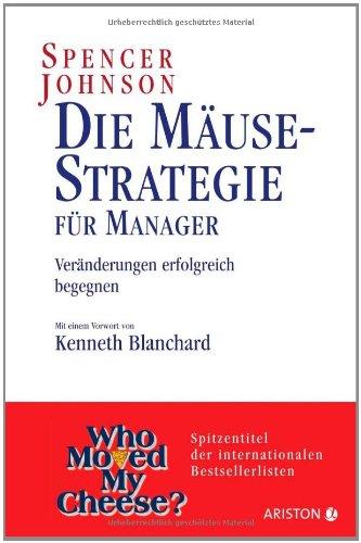 Livres Couvertures de Die Mäusestrategie für Manager: Veränderungen erfolgreich begegnen