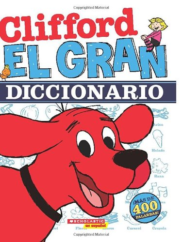 Clifford, el Gran Diccionario (Clifford The Big Red Dog)