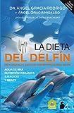 La Dieta del Delfin (Medicina Natural)
