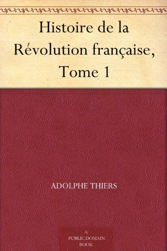 Couverture du livre Histoire de la Révolution française, Tome 1