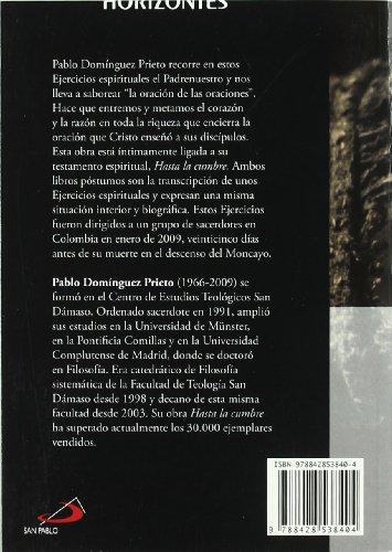 Ejercicios espirituales con el padrenuestro: La oración de Jesús (Horizontes) por Pablo Domínguez Prieto