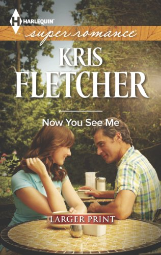 Now You See Me (Harlequin Large Print Super Romance)