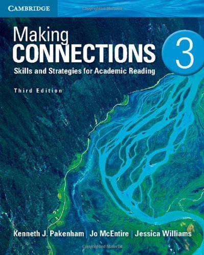 Making Connections Level 3 Student's Book: Skills and Strategies for Academic Reading 3rd by Pakenham, Kenneth J., McEntire, Jo, Williams, Jessica (2013) Paperback