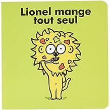 Lionel : Lionel mange tout seul