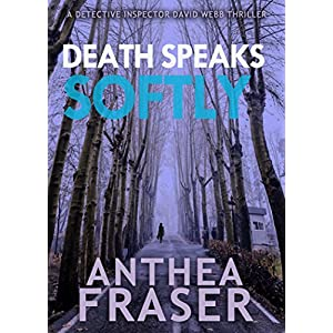 Death Speaks Softly (A DCI Webb Mystery)
