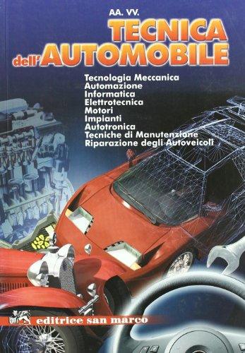 Tecnica dell'automobile. Per gli Ist. professionali per l'industria e l'artigianato. Con espansione online