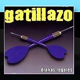 Dianas Legales by Gatillazo