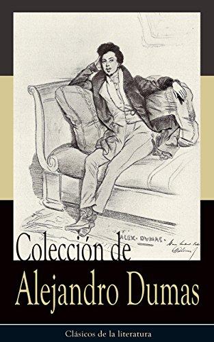 Colección de Alejandro Dumas: Clásicos de la literatura par Alejandro Dumas