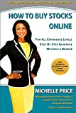 Scarica Libro How to Buy Stocks Online For All Experience Levels Step By Step Guidance and Without a Broker by Michelle Price 8 Sep 2012 Paperback (PDF,EPUB,MOBI) Online Italiano Gratis