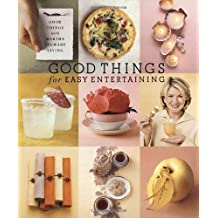 Good Things for Easy Entertaining: The Best of Martha Stewart Living by Martha Stewart Living Magazine (2003-03-25)
