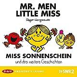 MR. MEN und LITTLE MISS: Miss Sonnenschein und drei weitere Geschichten