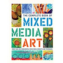 The Complete Book of Mixed Media Art (The Complete Book of ...) (English Edition)