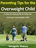 Parenting Tips for the Overweight Child