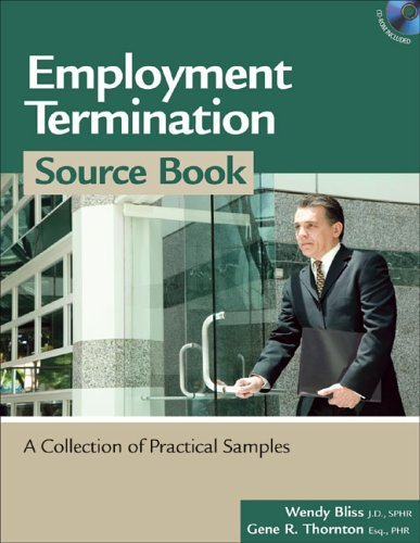 Employment Termination Source Book: A Collection of Practical Samples (HR Source Book) by Wendy Bliss (2006-09-28)