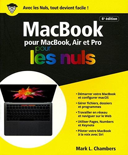 MacBook pour les Nuls, grand format, 6e édition par Mark L. CHAMBERS