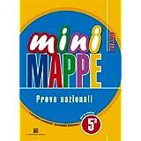 Mini mappe. Italiano. Prove nazionali. Con espansione online. Per la 5ª classe elementare