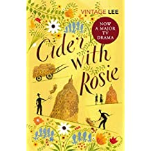 Cider With Rosie (The Autobiographical Trilogy Book 1) (English Edition)