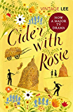 Cider With Rosie (The Autobiographical Trilogy Book 1)