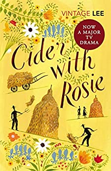 Cider With Rosie (The Autobiographical Trilogy Book 1) by [Lee Mbe, Laurie]