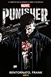 Punisher: Bentornato Frank (The Punisher Collection)