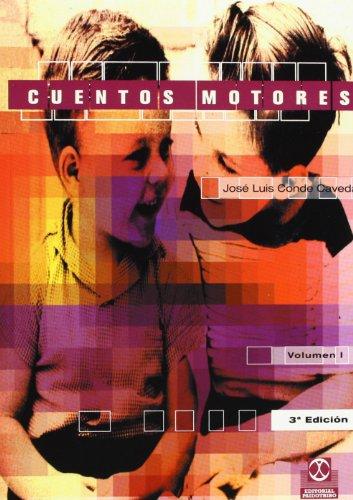 CUENTOS MOTORES (2 VOL.) (Educación Física / Pedagogía / Juegos) por José Luis Conde Caveda