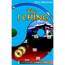 THE I CHING (Astrolog Complete Guides) (English Edition)