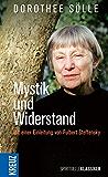 Mystik und Widerstand