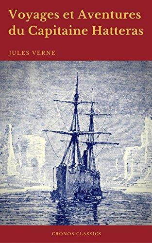 Couverture du livre Voyages et Aventures du Capitaine Hatteras (Cronos Classics)